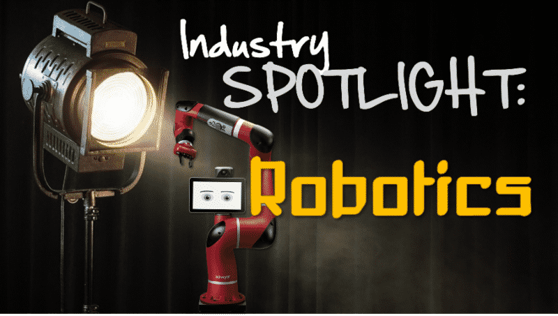 CWM Industry Spotlight: Robotics