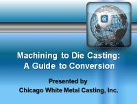 Machining to Die Casting: A Guide to Conversion