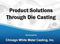 Product Solutions Through Die Casting