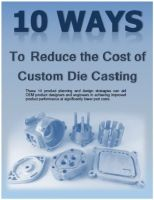 10 Ways to Reduce the Costs of Die Cast Parts
