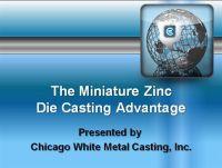 The Miniature Zinc Die Casting Advantage